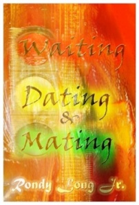 Waiting Dating & Mating Ebook!
